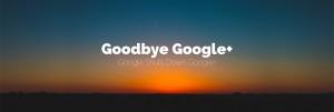 【资讯】谷歌将提前关闭Google+